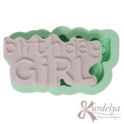 Birthday Girl silikon kalıp - KK-1852
